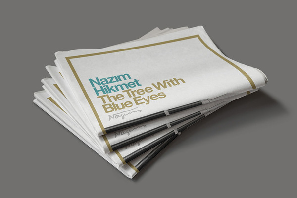 Discover the great Turkish poet Nazim Hikmet in The Tree With Blue Eyes newspaper by Ozan Karakoç. Printed by Newspaper Club.